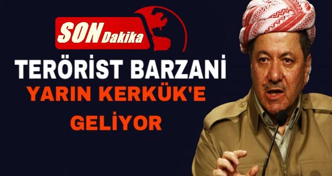 Son Dakika:Barzani Yarın Kerkük'e Geliyor