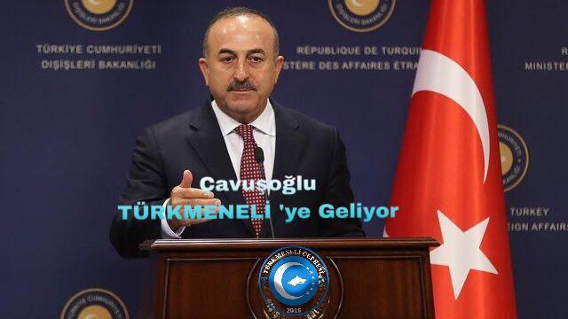 Bakan Çavuşoğlu TÜRKMENELİ Irak'a Geliyor