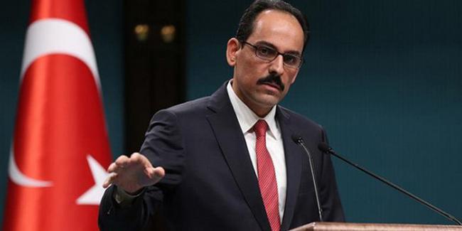 Cumhurbaşkanlığı Sözcüsü Kalın: Suriye'de Hem Sahada Hem Masada Olmaya Devam Edeceğiz'